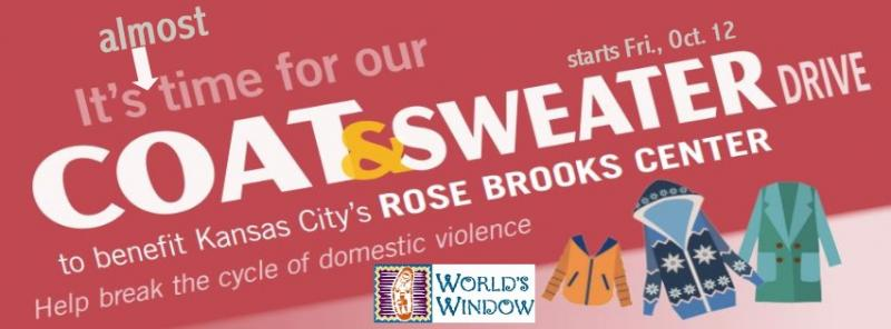 Coat and Sweater Drive for Rose Brooks Center Starting at World's Window in Brookside, Kansas City, Missouri